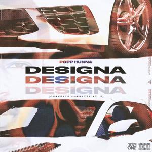 Album Designa (Corvette Corvette, Pt. 2) (Explicit) from Popp Hunna