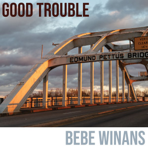 Album Good Trouble from Bebe Winans