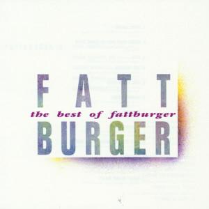 The Best Of Fattburger 1992 Fattburger