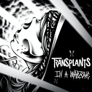 Album In A Warzone from Transplants
