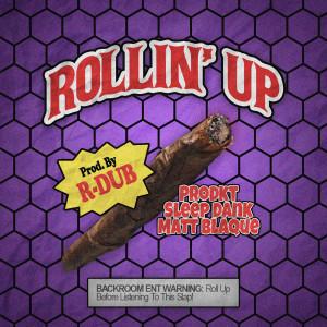 Album Rollin' Up from Matt Blaque