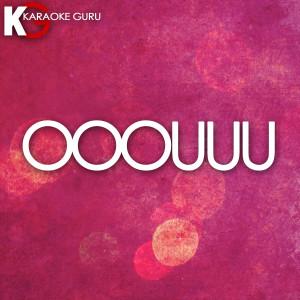 Karaoke Guru的專輯Ooouuu - Single