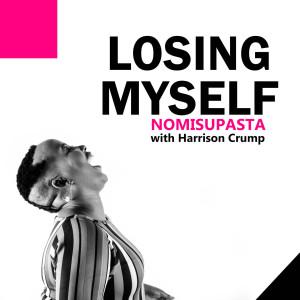 Album Losing Myself from Nomisupasta
