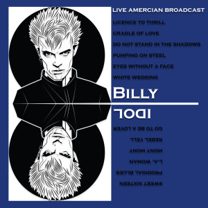 Album Live American Broadcast - Billy Idol from Billy Idol