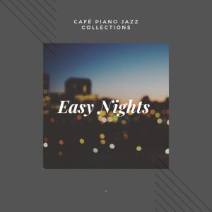 Café Jazz Collective的專輯Café Piano Jazz Collections - Easy Nights