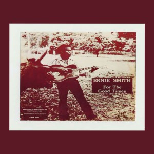 Album For the Good Times from Ernie Smith