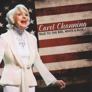 Album True to the Red, White & Blue from Carol Channing