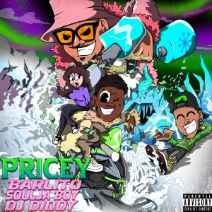 Album Pricey (Explicit) from Soulja Boy Tell 'Em
