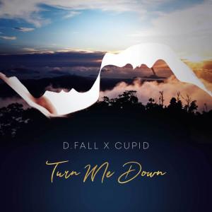 Turn Me Down dari Cupid