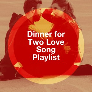 Album Dinner for Two Love Song Playlist from Piano Love Songs