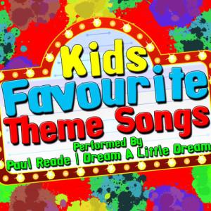 Paul Reade的專輯Kids Favourite Theme Songs