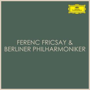 Berliner Philharmoniker的專輯Ferenc Fricsay & Berliner Philharmoniker