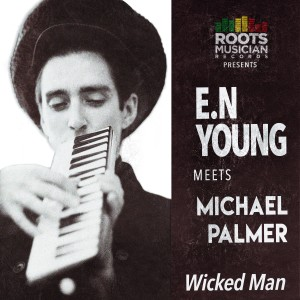 Album Wicked Man from E.N Young