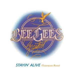 Bee Gees的專輯Stayin' Alive [Teddybears Remix]