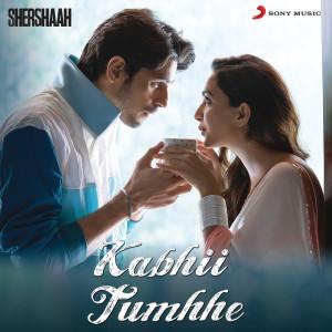"Album Kabhii Tumhhe (From ""Shershaah"") from Darshan Raval"