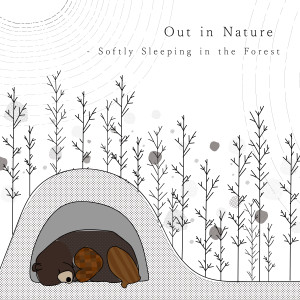 Animal Piano Lab的專輯Out in Nature - Softly Sleeping in the Forest