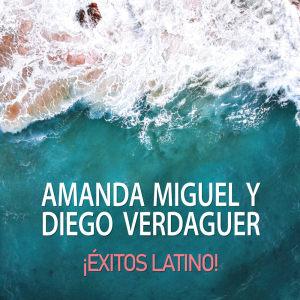 Album Amanda Miguel y Diego Verdaguer Éxitos Latino! from Diego Verdaguer