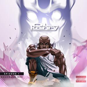 Album Épisode 1 - Nouvelle ère (Explicit) from Ol Kainry