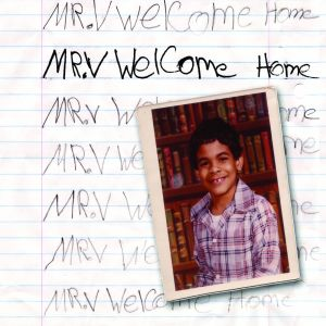 Album WELCOME HOME from MR V