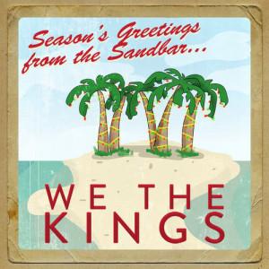 Seasons Greetings from the Sandbar dari We The Kings