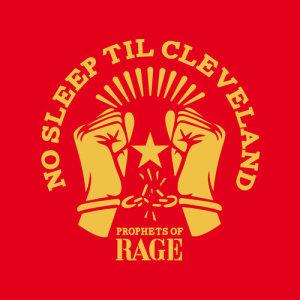 Album No Sleep Til Cleveland from Prophets Of Rage