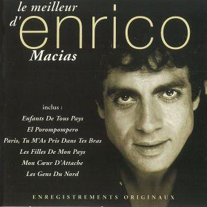 Album Le meilleur d'Enrico Macias from Enrico Macias
