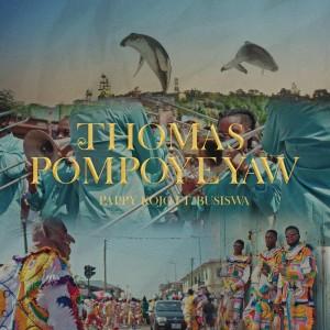 Album Thomas Pompoy3yaw from Busiswa