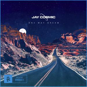 Jay Cosmic的專輯One Way Dream