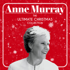 Anne Murray的專輯The Ultimate Christmas Collection