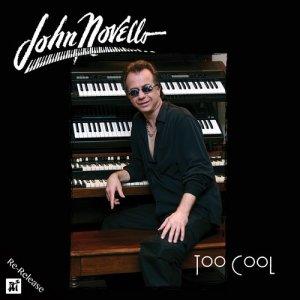 Album Too Cool from JOHN NOVELLO