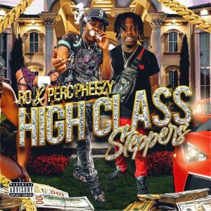 High Class Steppers (Explicit)