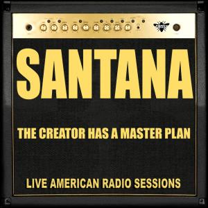 Santana的專輯The Creator Has A Master Plan
