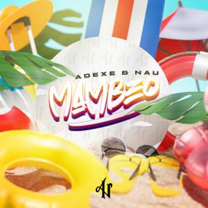 Album Mambeo from Adexe & Nau