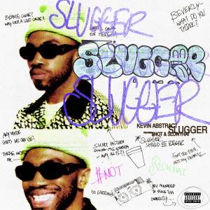 Kevin Abstract的專輯SLUGGER (Explicit)
