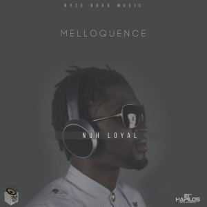 Album Nuh Loyal (Explicit) from Melloquence