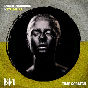 Album Time Scratch from Knight Warriors