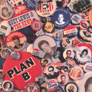 Album Plan B from Huey Lewis & The News