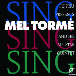 Mel Tormé的專輯Live At The Fujitsu-Festival 1992 'Sing,Sing,Sing'
