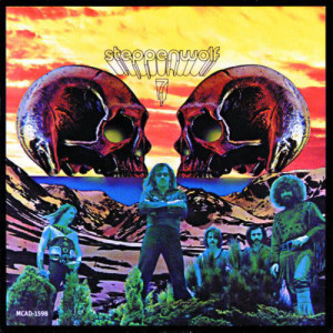 Listen to Who Needs Ya song with lyrics from Steppenwolf