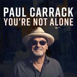Album You're Not Alone (Single Mix) from Paul Carrack