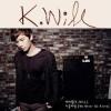 K.will Album We Never Go Alone Mp3 Download