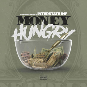 Album Money Hungry from Interstate Inf