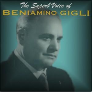 Album The Superb Voice of Beniamino Gigli from Beniamino Gigli
