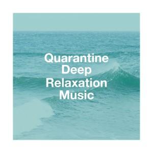 Kundalini: Yoga的專輯Quarantine Deep Relaxation Music
