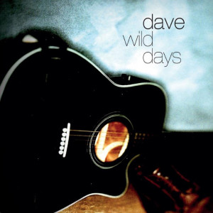 Album Wild Days from Dave