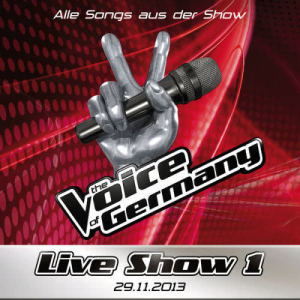 Album 29.11. - Alle Songs aus Liveshow #1 from The Voice Of Germany