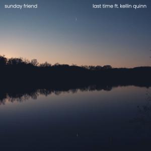 Last Time dari Kellin Quinn