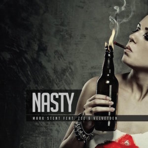 Album Nasty Single from Mark Stent