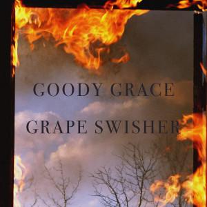 Goody Grace的專輯Grape Swisher