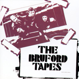 The Bruford Tapes 1979 Bill Bruford